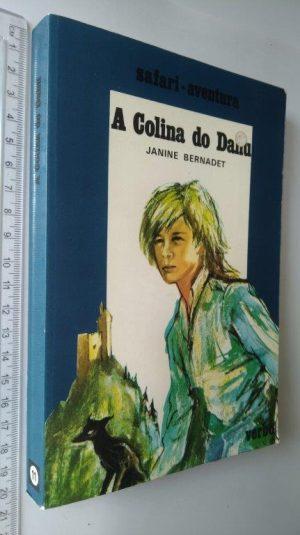 A colina do Dahu - Janine Bernadet