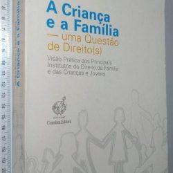 A criança e a família - Helena Bolieiro