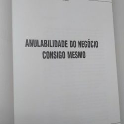 Anulabilidade do negócio consigo mesmo - Augusto Leite de Faria