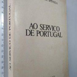 Ao serviço de Portugal - António de Spínola
