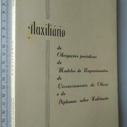 Auxiliário de obrigações periódicas de modelos de requerimento de licenciamento de obras e de diplomas sobre habitação (1970) -
