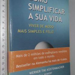 Como simplificar a sua vida - Werner Tiki Küstenmacher