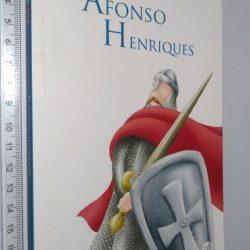 D. Afonso Henriques - Ana Oom / Sandra Serra