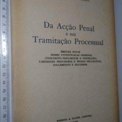 Da acção penal e sua tramitação processual - David Valente Borges de Pinho