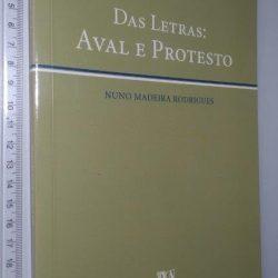 Das letras (Aval e protesto) - Nuno Madeira Rodrigues