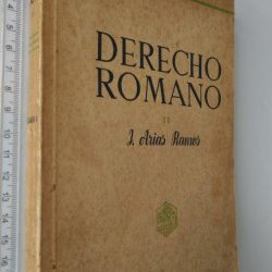 Derecho Romano II (Volumen III) - J. Arias Ramos