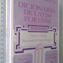 Dicionário de Latim Forense - Amilcare Carletti
