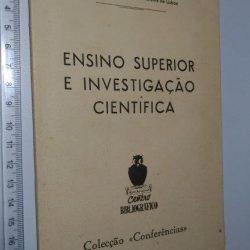 Ensino superior e investigação científica - A. Celestino da Costa