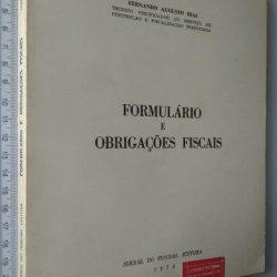 Formulário e obrigações fiscais - Fernando Augusto Dias