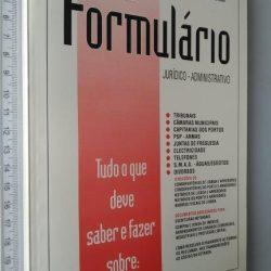 Formulário jurídico-administrativo - J. F. Moreira