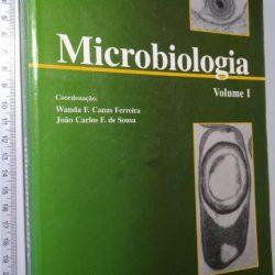 Microbiologia (Vol. I) - Wanda F. Canas Ferreira