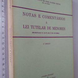 Notas e comentários à Lei Tutelar de Menores - Ary de Almeida Elias da Costa