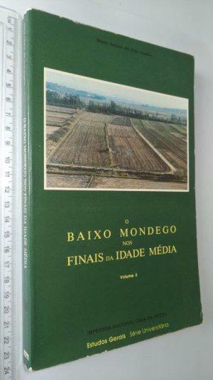 O Baixo Mondego nos finais da Idade Média (Vol. II) - Maria Helena da Cruz Coelho