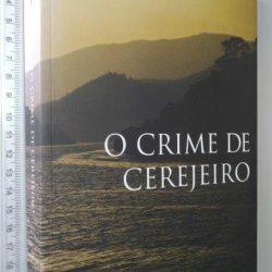 O crime de cerejeiro - Joaquim Sarmento