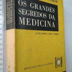 Os grandes segredos da medicina - H. S. Glasscheib