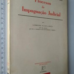 Processo de impugnação judicial - Laurentino da Silva Araújo