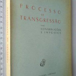 Processo de transgressão das contribuições e impostos - Laurentino da Silva Araújo