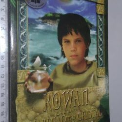 Rowan e o Guardião do Cristal - Emily Rodda