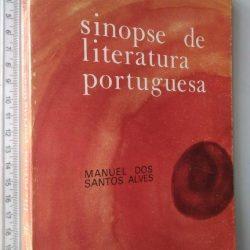 Sinopse de literatura portuguesa - Manuel dos Santos Alves