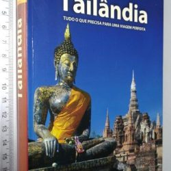 Tailândia (Guias Lonely Planet) -