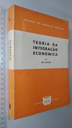 Teoria da integração económica - Bela Balassa