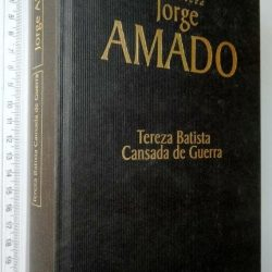 Tereza Batista cansada de guerra - Jorge Amado