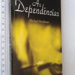 Tratamentos práticos para as dependências - Michael Hardiman