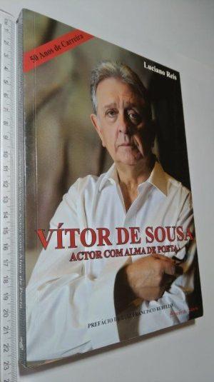 Vítor de Sousa (Actor com alma de poeta) - Luciano Reis