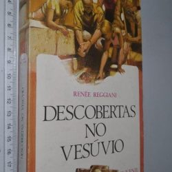 Descobertas no Vesúvio - Renée Reggiani