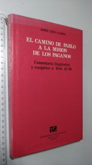 El camino de Pablo a la mision de los paganos - Josep Rius-Camps