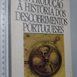 Introdução à história dos descobrimentos portugueses - Luís de Albuquerque