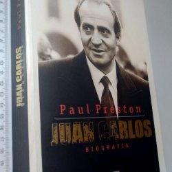Juan Carlos (Biografia) - Paul Preston
