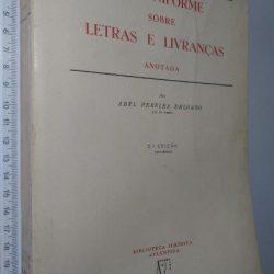 Lei uniforme sobre letras e livranças (anotada) - Abel Pereira Delgado