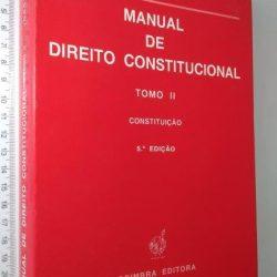 Manual De Direito Constitucional (Tomo II) -