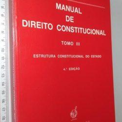 Manual De Direito Constitucional (Tomo III) -