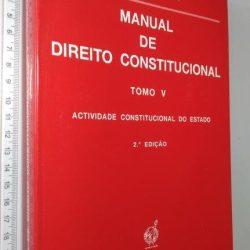 Manual de Direito Constitucional (Tomo V) -