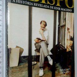 O bispo (A história revelada de Edir Macedo) - Douglas Tavolaro