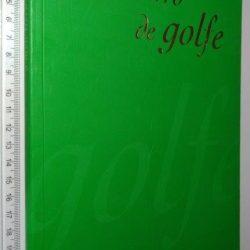 O meu livro de golfe - António Maia