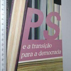 PS e a transição para a democracia - Juliet Antunes Sablosky