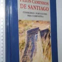 Pelos caminhos de Santiago - Carlos Gil