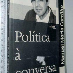 Política à conversa - Manuel Maria Carrilho