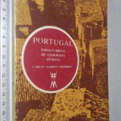 Portugal (Esboço breve de geografia humana) - Carlos Alberto Medeiros