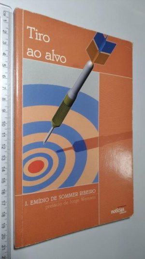 Tiro ao alvo - J. Emídio de Sommer Ribeiro