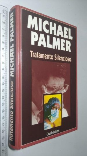 Tratamento Silencioso - Michael Palmer