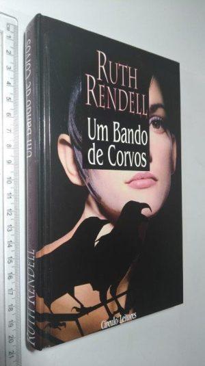 Um bando de corvos - Ruth Rendell