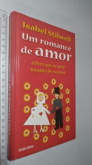Um romance de amor - Isabel Stiwell