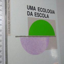 Uma ecologia da escola - P. Vayer