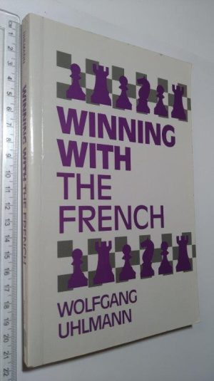 Winning with the french - Wolfgang Uhlmann