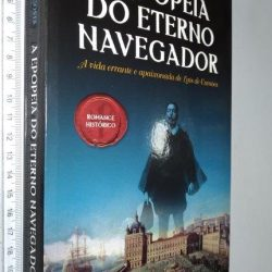 A Epopeia do Eterno Navegador - Maria Antonieta Costa
