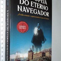 A Epopeia do Eterno Navegador - Maria Antonieta Costa